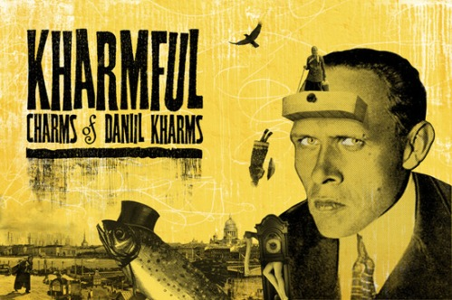Kharmful Charms of Daniil Kharms by ARTEL at Hollywood Fringe poster